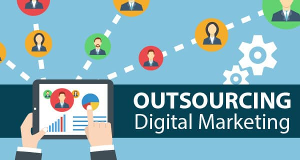 Advantages of Outsourcing Digital Marketing